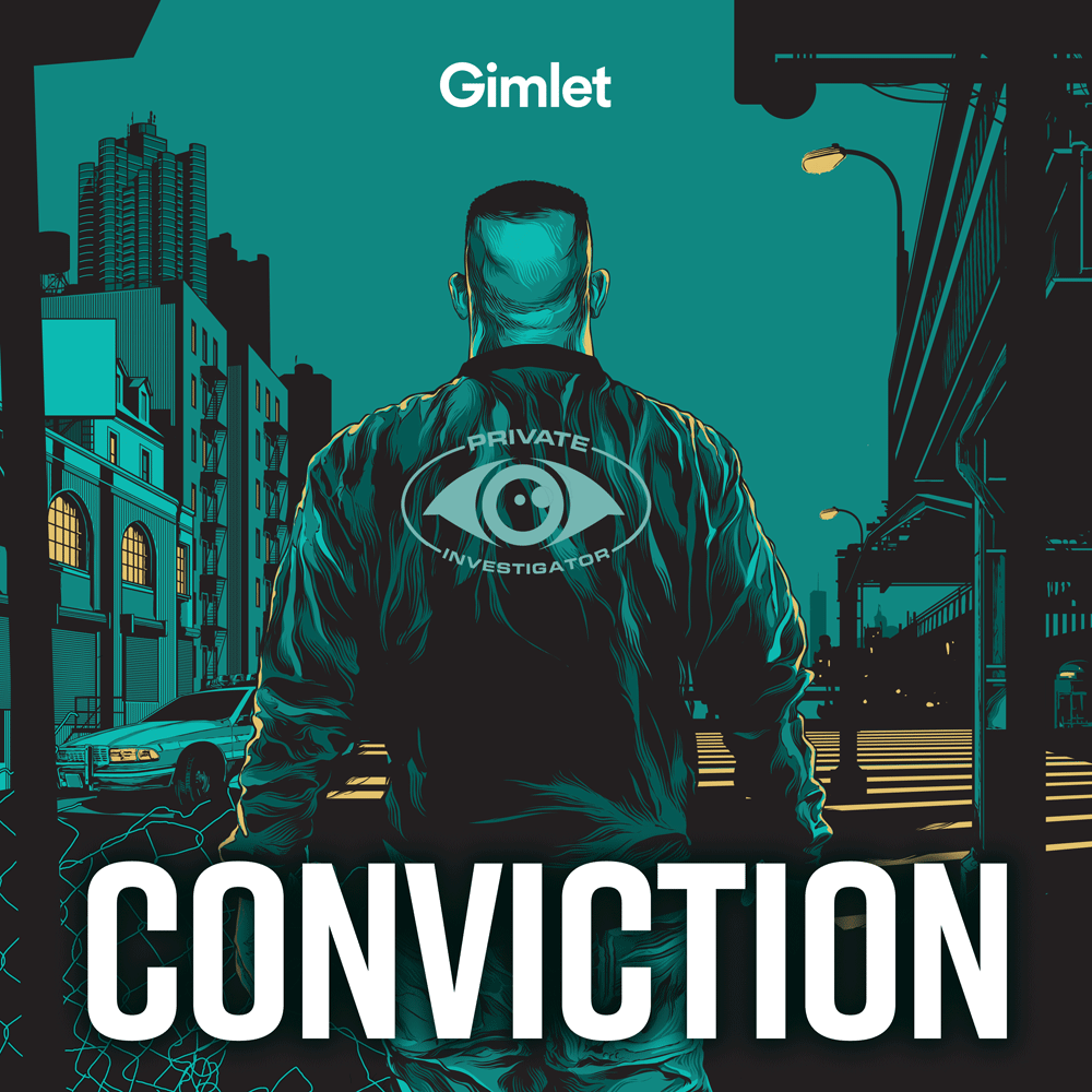 Conviction (Gimlet Media)