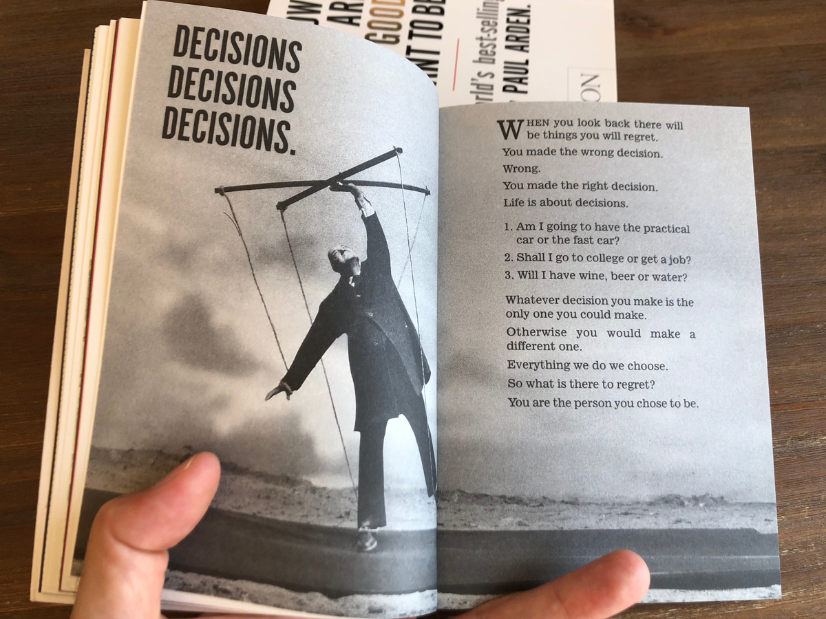 Decisions: Whatever You Think, Think the Opposite (Paul Arden)