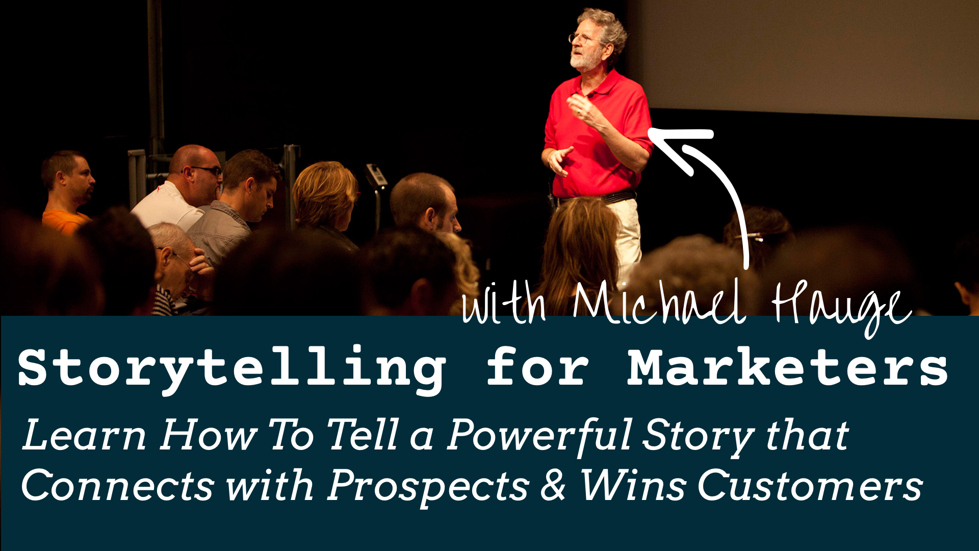 Storytelling for Marketers | Tell a Powerful Story that Connects